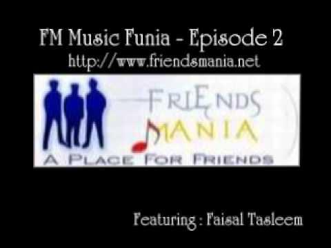 FM Music Funia - Episode 2 - Faisal Tasleem 2/4