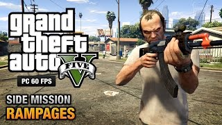 GTA 5 PC - Rampages [100% Gold Medal Walkthrough]