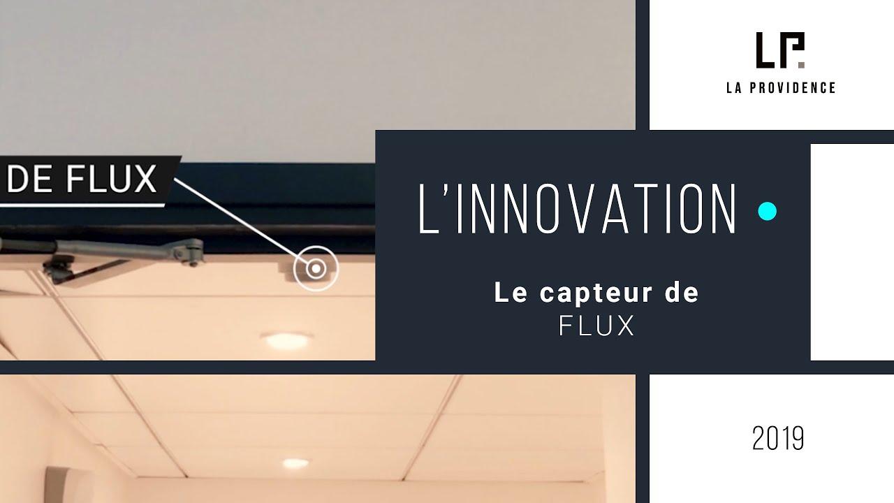 Les innovations by La Providence : Capteur de flux