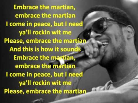Embrace the Martian by Kid Cudi Lyrics