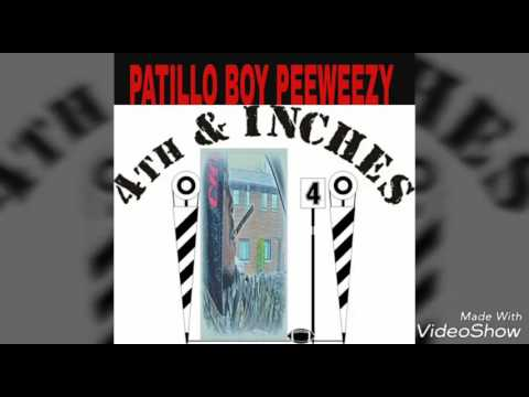 4th AND INCHES-PATILLO BOY PEEWEEZY