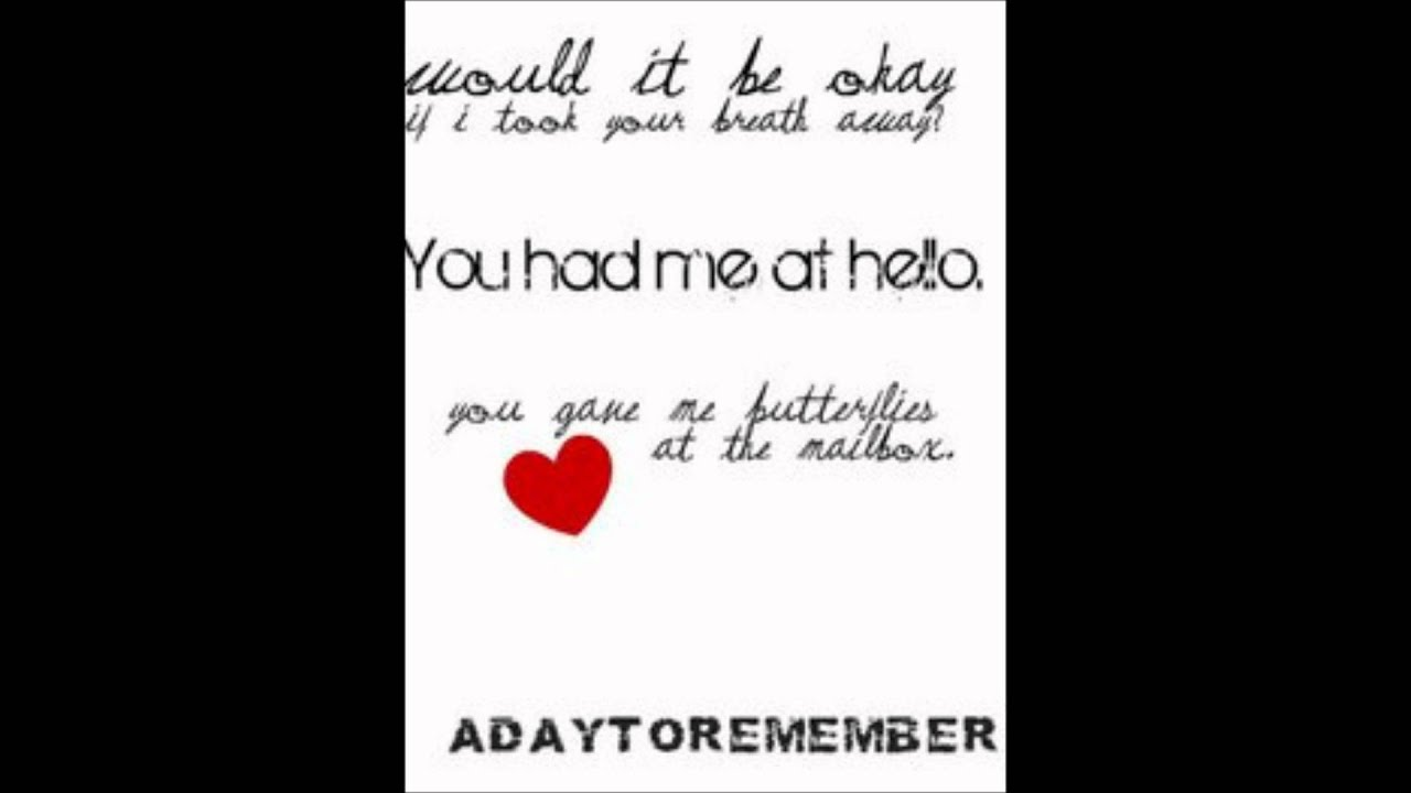 You had me at Hello - A Day to Remember - YouTube A Day To Remember Lyrics You Had Me At Hello