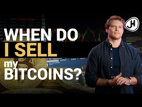 When Will I Sell My Bitcoins?