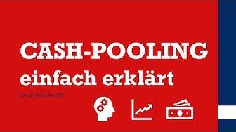 Cash-Pooling einfach erklärt