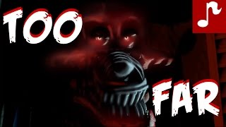 """TOO FAR"" 