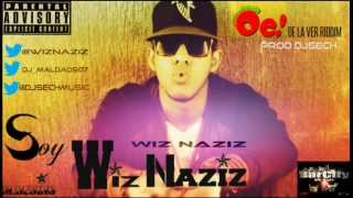 Wiz Naziz - Soy Wiz Naziz @Wiznaziz