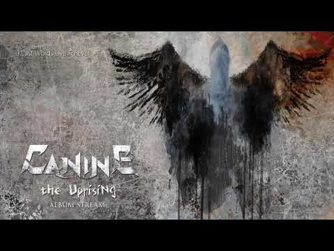 Canine - The Uprising [FULL ALBUM 2017]