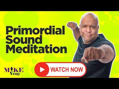 Primordial Sound Meditation Mantra, Technique, & Secrets