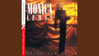 Provided to YouTube by The Orchard Enterprises Return to Forever · Monica Lewis Never Let Me Go (Digitally Remastered) ℗ 2020 Essential Media Group LLC.