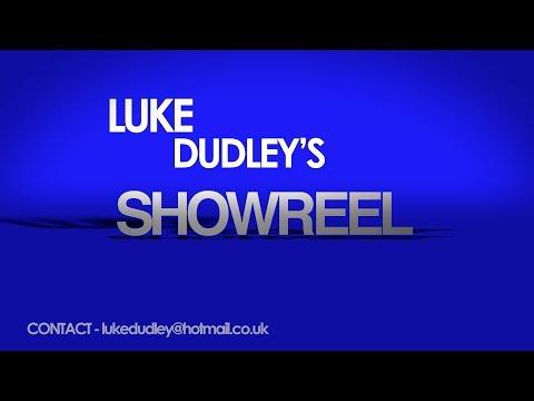 Luke Dudley - 1 Minute Showreel