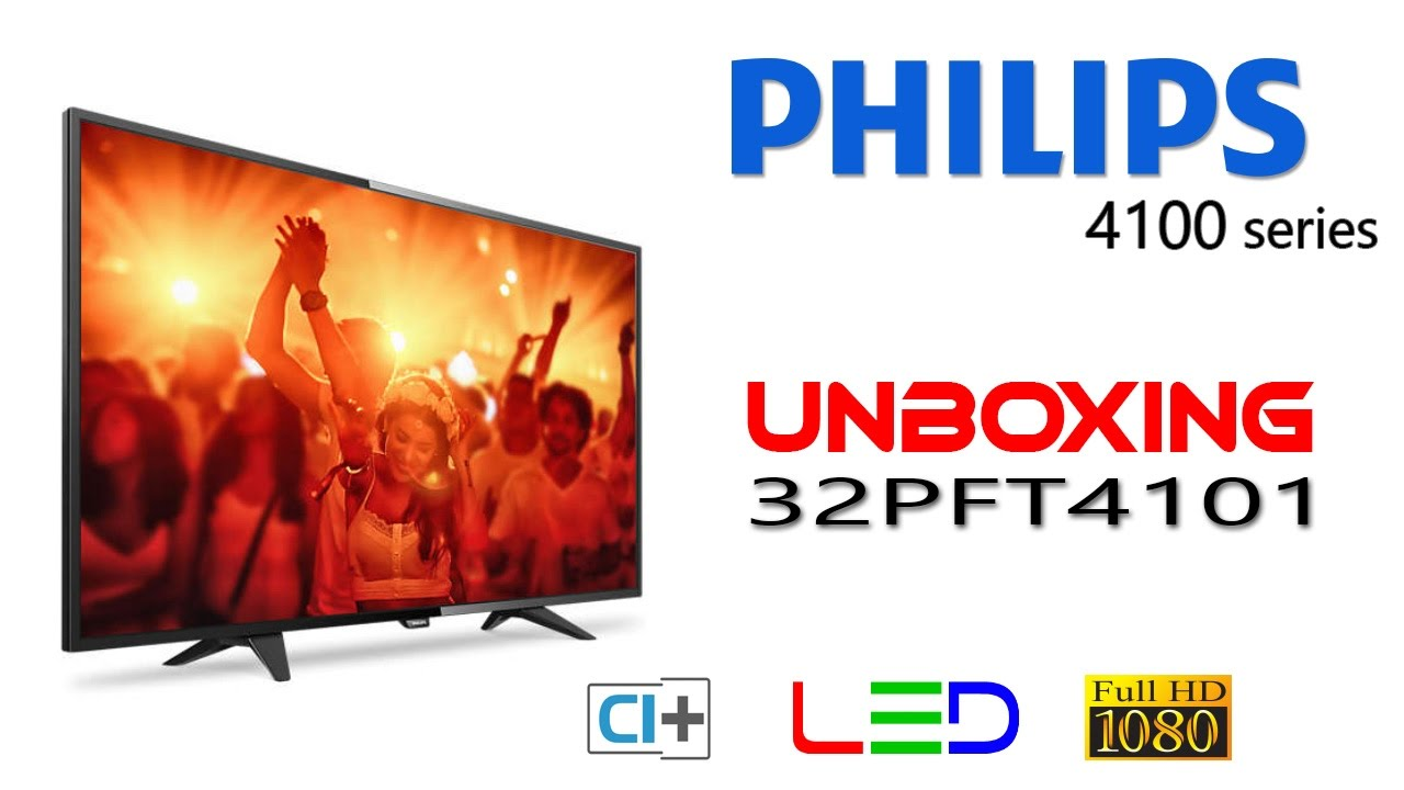 02fbf214f unboxing LED TV Philips 32PFT4101 affordable Full HD - YouTube