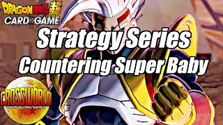 Strategy Series - Countering Super Baby - Dragon Ball Super Card Game