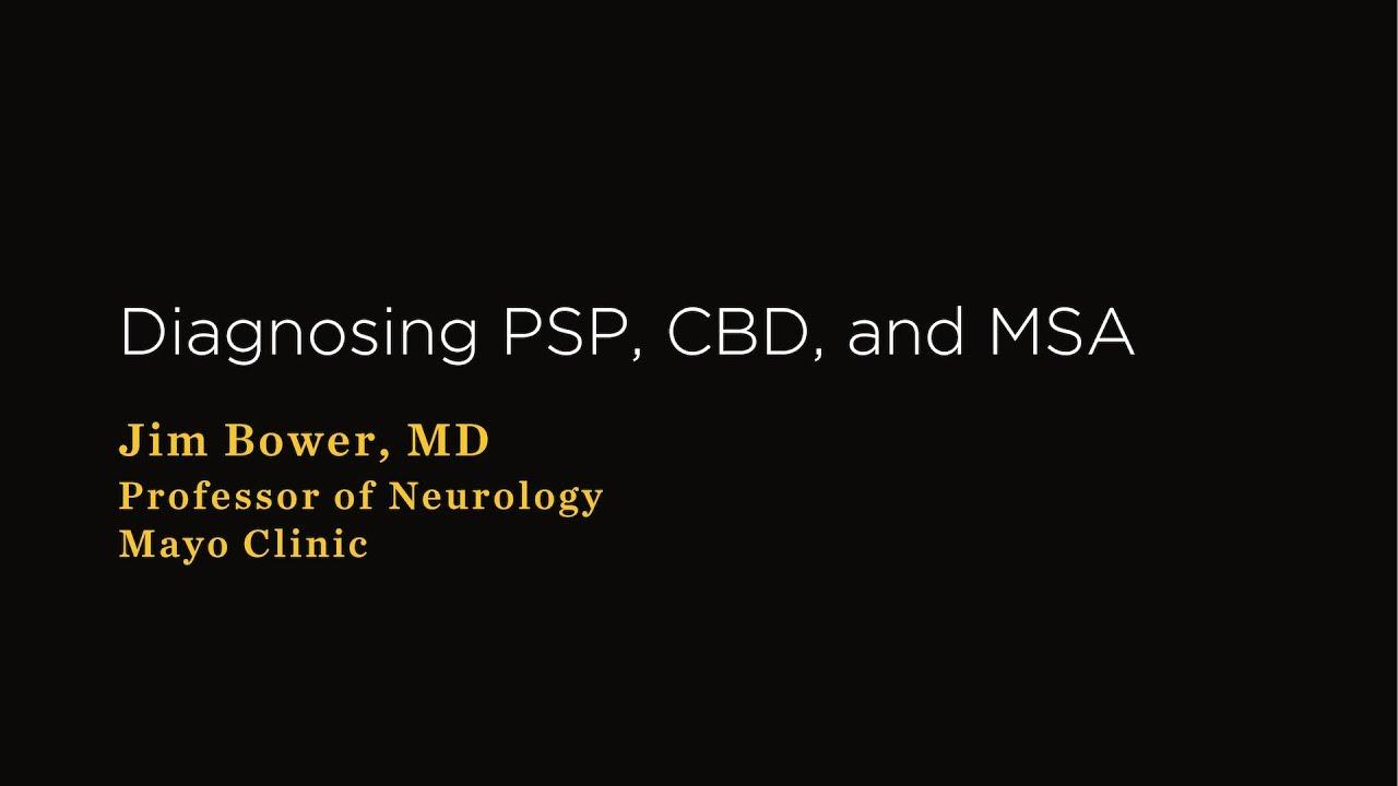 Making a Diagnosis of PSP, CBD, or MSA