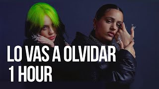 Download Lo Vas a Olvidar - Billie Eilish, Rosalía (1 HOUR LOOP)