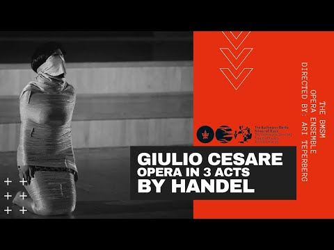 Giulio Cesare - Part 2 - Handel - The Buchmann-Mehta School of Music 2017