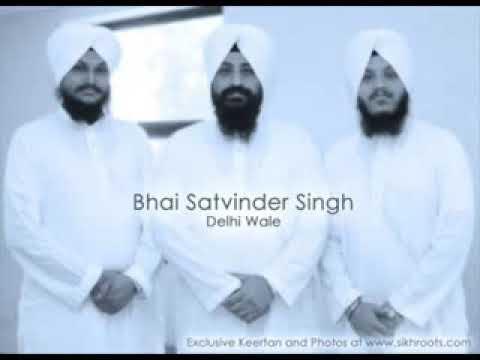 Sabhnaa Vich tu wartda Saaha bhai Satvinder Singh Harvinder Singh Delhi wale