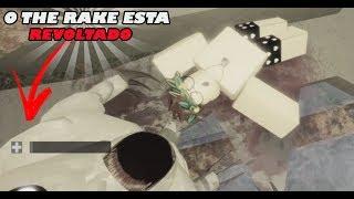 ROBLOX- O THE RAKE ESTA QUERENDO VINGANÇA !! (THE RAKE)