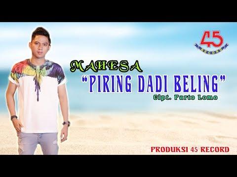 Download Lagu mahesa piring dadi beling mp3