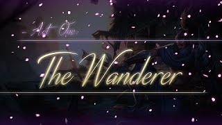 Act One | ~ The Wanderer ~ (Yasuo Montage)