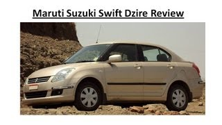 Maruti Suzuki Swift Dzire Review