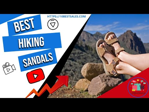 Best Hiking Sandals In 2020 || Quality Tested By Hiking Experts!!!
