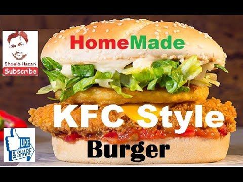 Homemade KFC Style Burger at Home DIY | Delicious And Easy Recipe Shoaib Hazari Kitchen