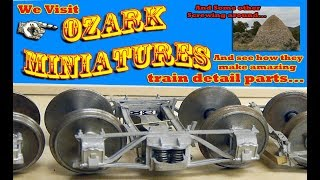 Building some of the worlds best model train parts down on the farm - Ozark Miniatures