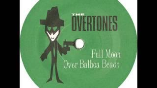 "The Overtones: ""full Moon Over Balboa Beach"""