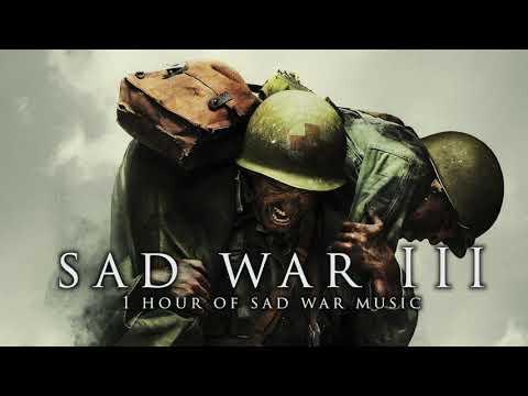 Sad War III | 1 Hour of Sad War Music