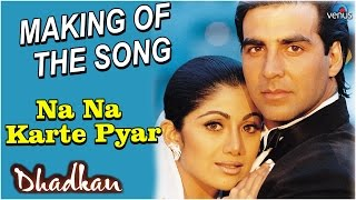 "Dhadkan - Making Of The Song ""Na Na Karte Pyar"" 