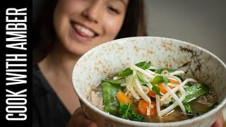 RECIPE REBOOT! Cheater's Pho - Vietnamese Chicken Noodle Soup | Cook With Amber