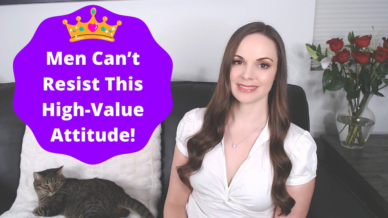 The ONE Magnetic Attitude High-Value Women Always Embody + Don't Miss This Hidden Red Flag! 🚩