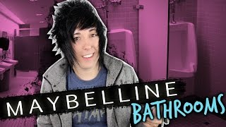 IDEK 17 - MAYBELLINE BATHROOMS