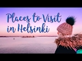 My Favorite Places to Visit in Helsinki