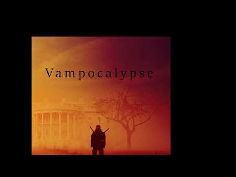 VAMPOCALYPSE Book Full online #2 based on the novel by ES Brown