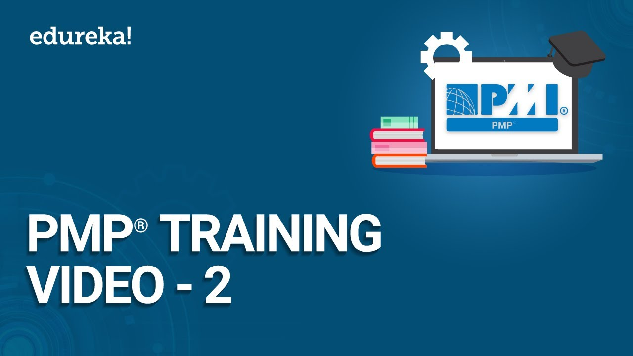 Pmp Training Video 2 Pmp Certification Exam Training Pmbok 6th
