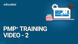 Gambar cover PMP® Training Video - 2 | PMP® Certification Exam Training | PMBOK® Guide Sixth Edition | Edureka