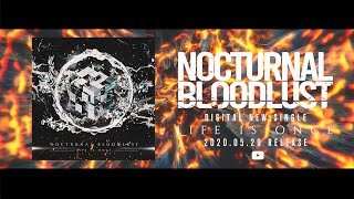 NOCTURNAL BLOODLUST - Life is Once (Official Visualizer)