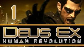 Deus Ex: Human Revolution: Walkthrough Let