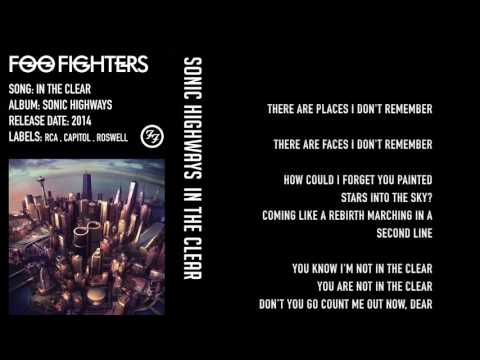 Foo Fighters - In the Clear - Lyrics