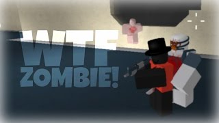 ZOMBIES WANT MY BUM!? (Part 1) | ROBLOX BLOODFEST
