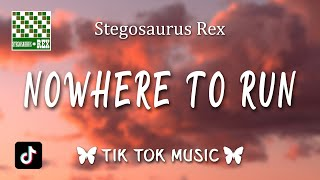 "Stegosaurus Rex - Nowhere To Run (Lyrics) ""You're gonna die, I'm gonna kill you"""
