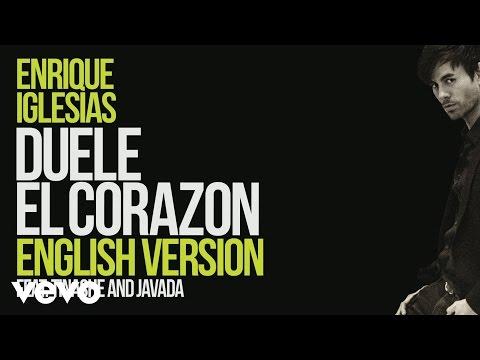 Enrique Iglesias - DUELE EL CORAZON (English Version) [ Lyric Video] ft. Tinashe, Javada