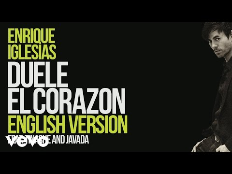 Enrique Iglesias - DUELE EL CORAZON ft. Tinashe, Javada (English Version) [ Lyric Video]