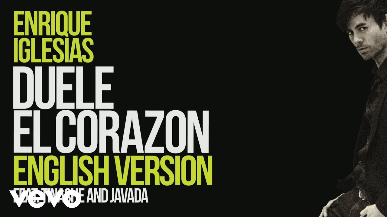 Enrique Iglesias — DUELE EL CORAZON (English Version) [ Lyric Video] ft. Tinashe, Javada