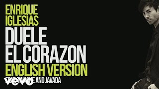 Enrique Iglesias - DUELE EL CORAZON (English Version) [ Lyric Video] ft. Tinashe, Javada(Download/Stream Enrique Iglesias