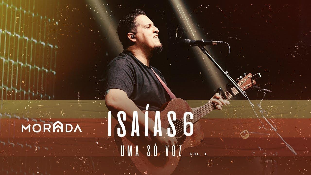 ISAÍAS 6 | MORADA (AO VIVO)