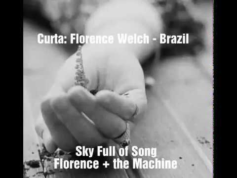 Florence + The Machine - Sky Full Of Song - Tradução