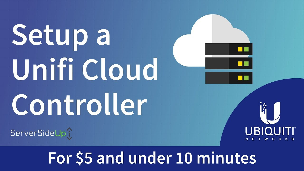 Deploy a Unifi Cloud Controller for $5 and under 10 minutes - Server