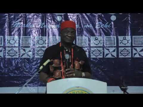 """CHIEF DR. NNIA NWODO,  PRESIDENT GENERAL, OHANAEZE NDIGBO WORLD-WIDE, SPEAKS ON """"IGBO CORE VALUES"""""""
